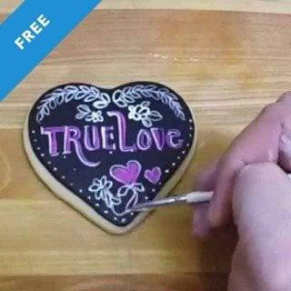 True Love Chalkboard Cookie