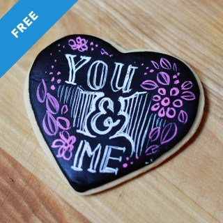 You and Me Chalkboard Cookie