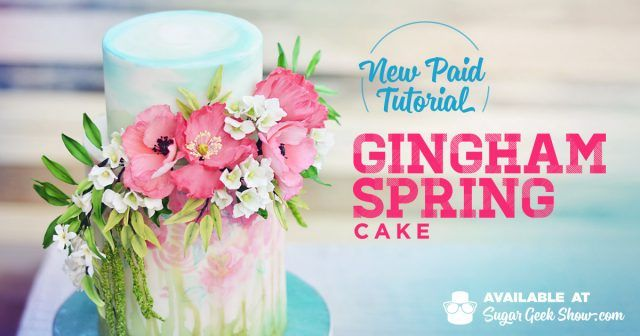 Gingham Spring Cake Paid Tutorial from Sugar Geek Show featuring watercolors, floral spray, and surprise cake pattern inside
