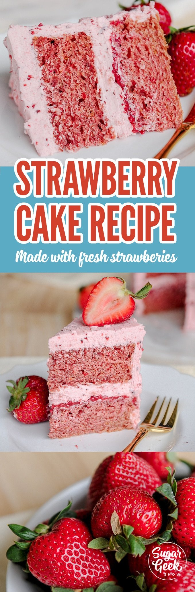 The best strawberry cake recipe made with real strawberries! Amazing flavor and super moist