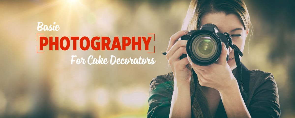 Basic Photography for Cakes Tutorial