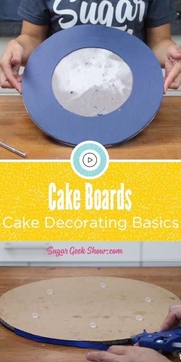 Cake Decorating Basics: Cake Boards - Sugar Geek Show