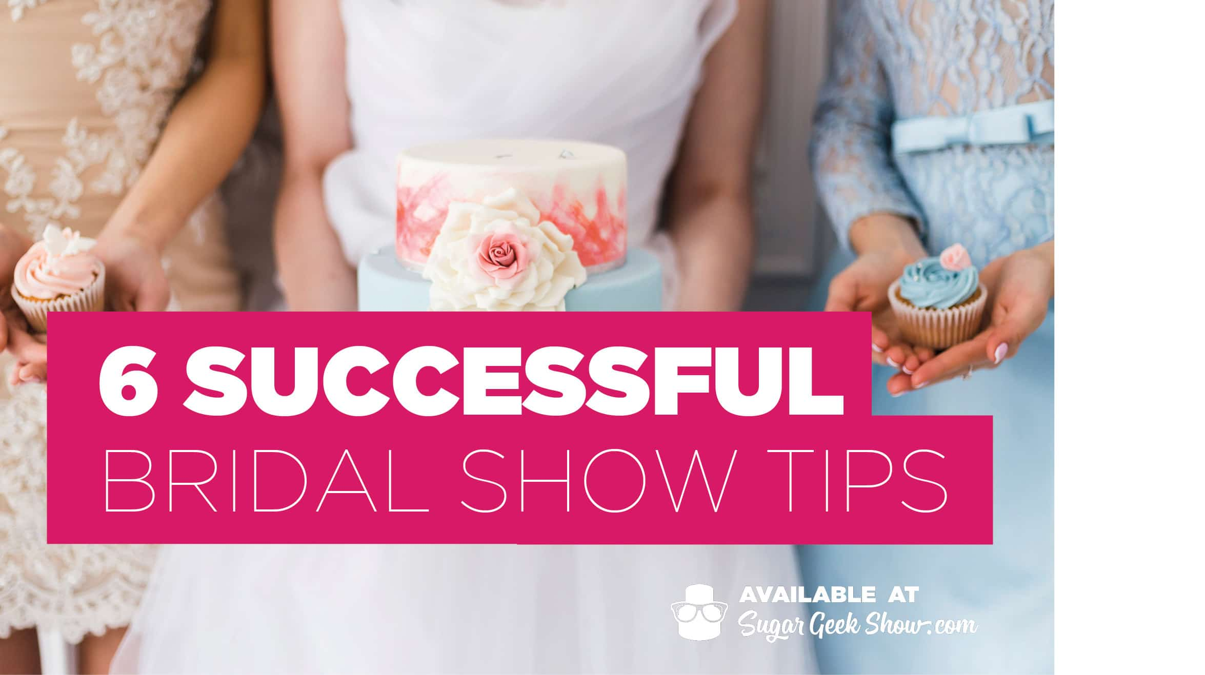 successful bridal show tips