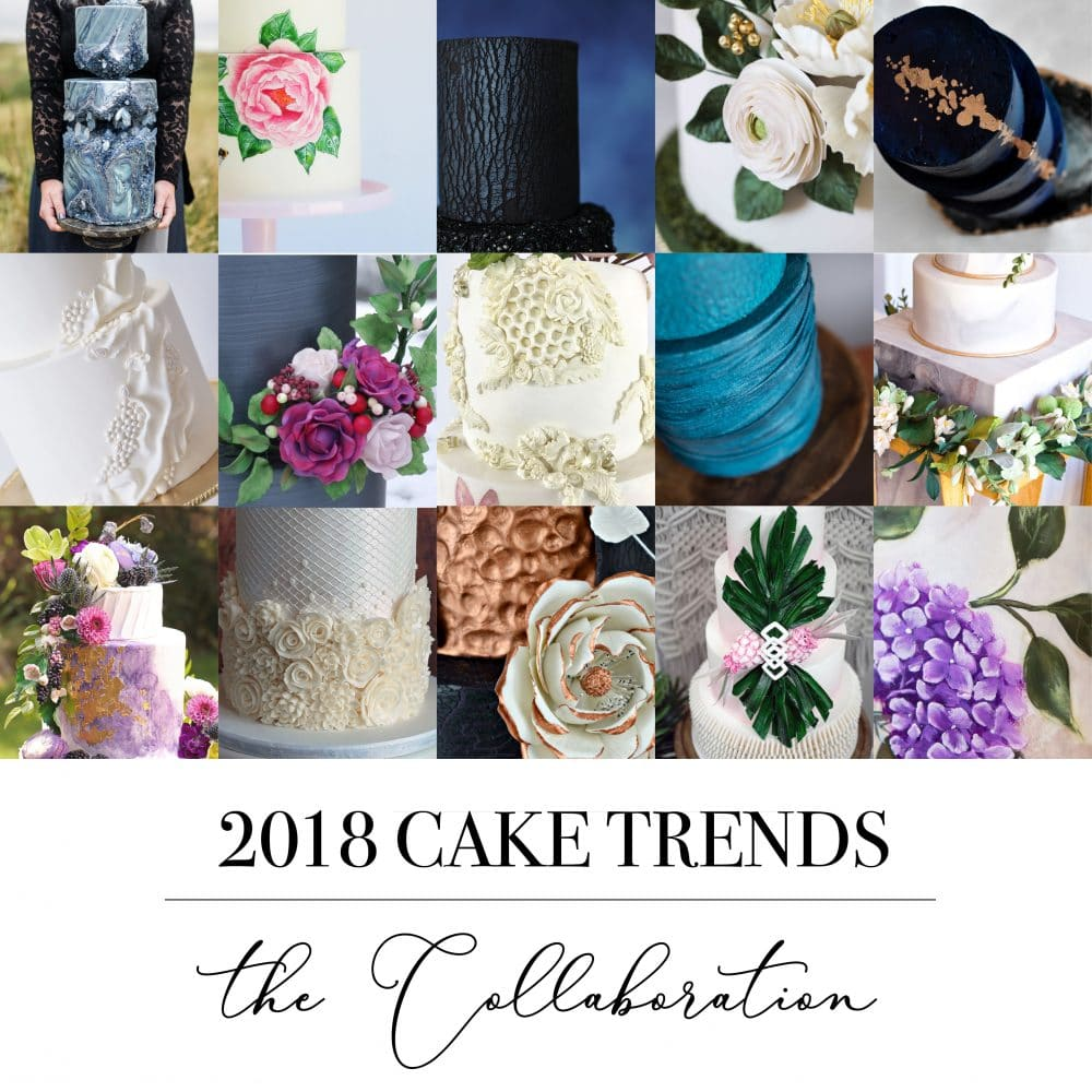 Wedding Cake Trends (2018) A Cake Collaboration