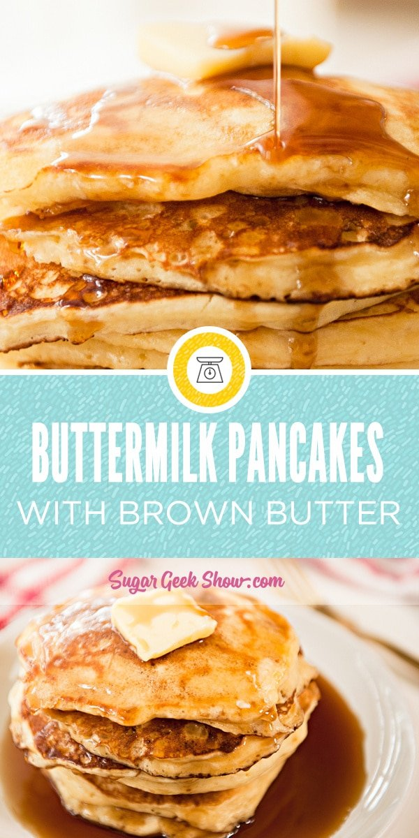 buttermilk pancakes made from scratch using brown butter and of course buttermilk! The fluffiest most flavorful pancakes you'll ever make and sure to be a new weekend tradition