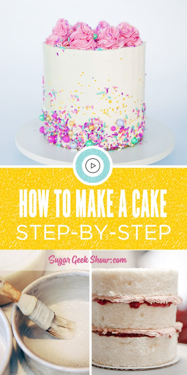 How to make a cake for the very first time, step-by-by step instructions with photos showing how to bake, how to fill and frost and how to do some simple decorating. The best tutorial on how to make a cake that is easy and beautiful!