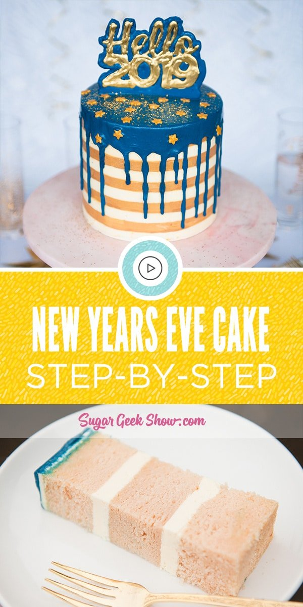 New Years Eve Cake tutorial with buttercream stripes, water ganache drip and chocolate cake topper with free template! Super fun and simple cake for a New Years Eve celebration!