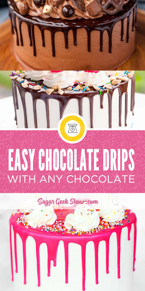 How to make perfect chocolate drips with any kind of chocolate. The best ratios and techniques for perfect drip cakes every time