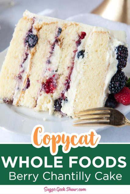 copycat whole foods berry chantilly cake recipe