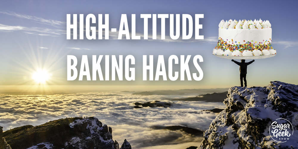 high altitude baking hacks