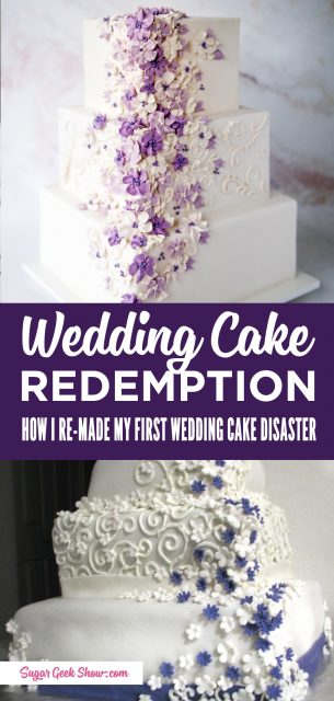 how I re-made my first wedding cake distaster