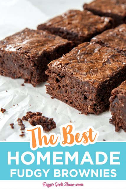 pinterest image for the best homemade fudgy brownies