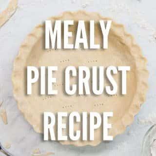 mealy pie crust recipe